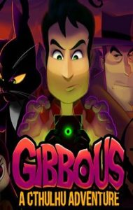 Gibbous A Cthulhu Adventure pc game full version